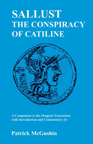 Sallust: Conspiracy of Catiline: A Companion to the Penguin Translation (Classics Companions)
