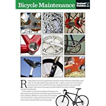 Bicycle Maintenance: The Instant Guide (Instant Guides)
