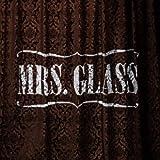 Mrs. Glass