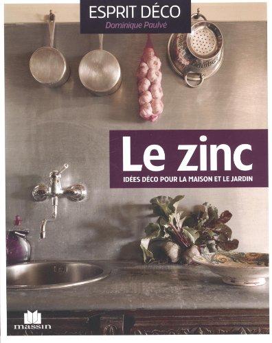 Le zinc : Idées déco pour la maison et le jardin