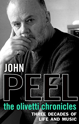 The Olivetti Chronicles por John Peel