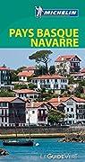 Guide Vert Pays Basque  et Navarre Michelin par Michelin
