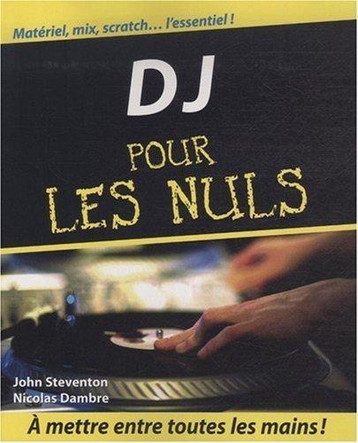 DJ pour les nuls de John Steventon (2009) Broché