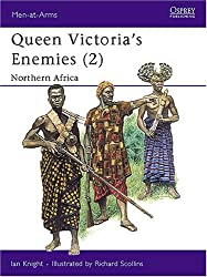 Queen Victoria's Enemies (2) : Northern Africa (Men-At-Arms Series, 215) by Ian Knight (1989-11-23)