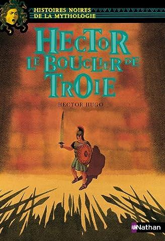 Marie Therese De France - Hector Le bouclier de Troie