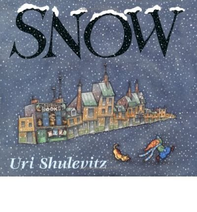 [Snow] [by: Uri Shulevitz]