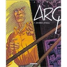 Arq, tome 7 : Dorro Zengu