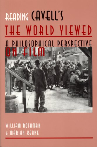 Reading Cavell's The World Viewed: A Philosophical Perspective on Film (Contemporary Approaches to Film and Media Series) (English Edition) (On Film Cavell)