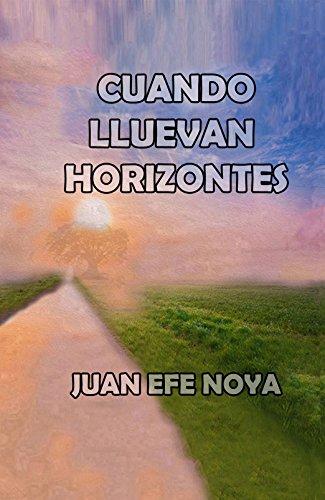Cuando Lluevan Horizontes por Juan Noya