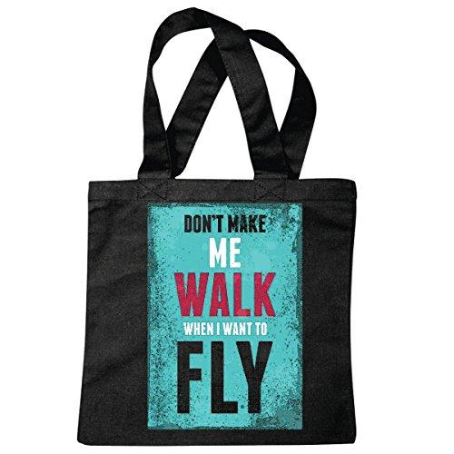 tasche-umhangetasche-dont-make-me-walk-when-i-want-to-fly-lifestyle-fashion-street-wear-hiphop-legen