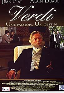 Verdi,une passion,un destin
