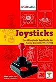 Gameplan 2: Joysticks: Eine illustrierte Geschichte der Game-Controller 1972-2004