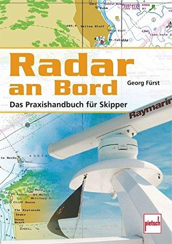 Radar an Bord: Das Praxishandbuch für Skipper - Radar