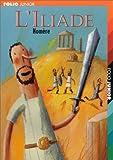 L'Iliade (extraits) - Gallimard Jeunesse - 04/09/2002