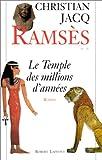 Ramsès, tome 2 - Le Temple des millions d'années