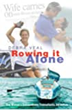 Rowing it Alone: One Woman's Extraordinary Transatlantic Adventure
