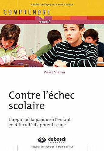 Contre l'échec scolaire : L'appui pédagogique à l'enfant en difficulté d'apprentissage