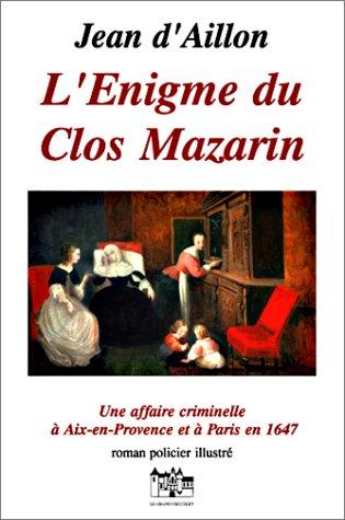 L'énigme du clos Mazarin, 4ème édition