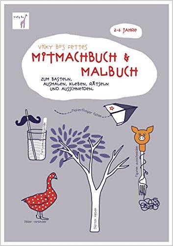 Fettes Mitmach-Buch und Malbuch. 2-6 Jahre -