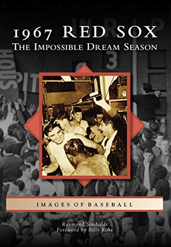 1967 Red Sox: The Impossible Dream Season (Images of Baseball) (English Edition)