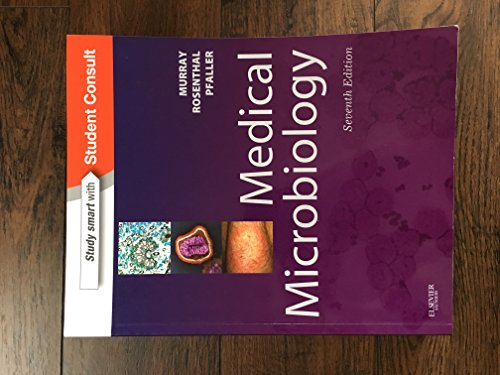 Medical Microbiology: with STUDENT CONSULT Online Access, 7e (Medical Microbiology (Murray)) by Murray PhD, Patrick R., Rosenthal PhD, Ken S., Pfaller MD, M 7th (seventh) Edition [Paperback(2012/11/28)]