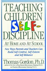 Teaching Children Self Discipline: At Home and At School (English Edition) Kindle Ausgabe