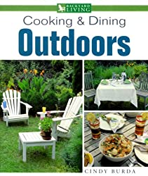 Cooking & Dining Outdoors (Backyard Living)