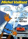 Michel Vaillant, tome 17 - Le fantôme des 24 heures