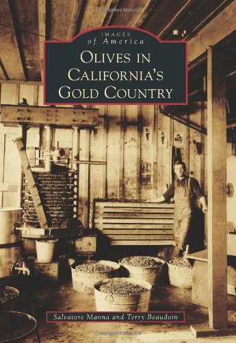 Olives in California's Gold Country (Images of America)