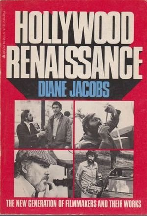 hollywood-renaissance-by-diane-jacobs-1980-08-05