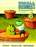 Small Business: An Entrepreneur's Plan: An Entrepreneur's Plan 5/E (The Dryden Press Series in Management)