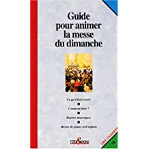 Guide pour animer la messe du dimanche