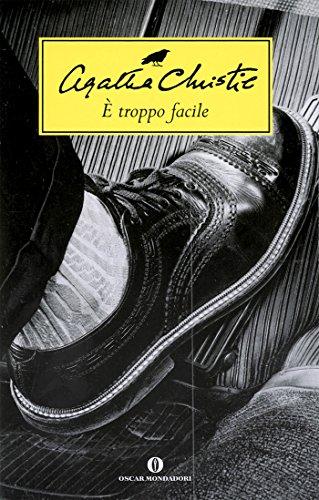 Captivating È Troppo Facile (Oscar Scrittori Moderni Vol. 1495) (Italian Edition) By
