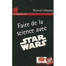 Faire de la science avec Star Wars