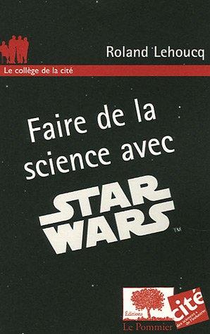 Faire de la science avec Star Wars PDF Books