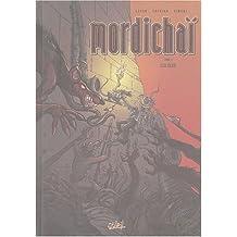 Mordichai, tome 1 : Les Élus