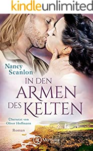 In den Armen des Kelten (Celtic Connections 1)