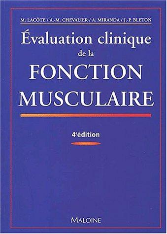 Evaluation clinique de la fonction musculaire : 4ème édition