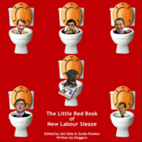 The Little Red Book of New Labour Sleaze por Iain Dale