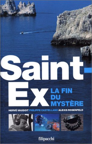 Saint-Exupéry : la fin du mystère