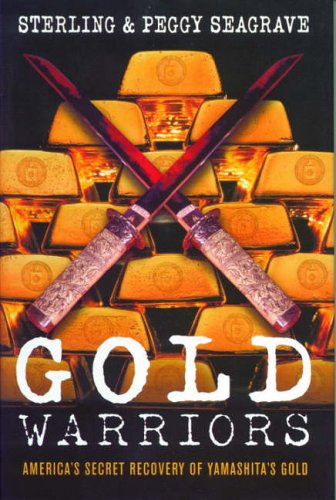 Price comparison product image Gold Warriors: America's Secret Recovery of Yamashita's Gold