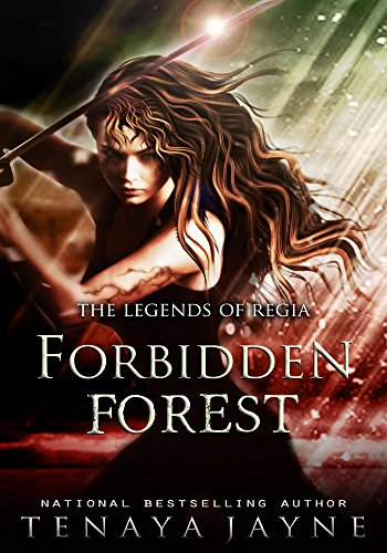 Forbidden Forest (The Legends of Regia Book 1) by