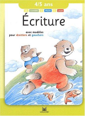 Écriture, 4-5 ans : Avec modèles pour droitiers et gauchers