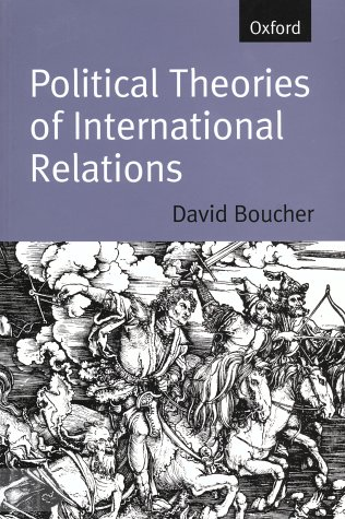 Political Theories Of International Relations: From Thucydides to the Present