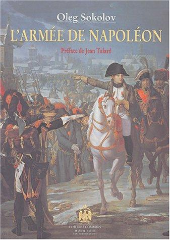 L'Armée de Napoléon par Oleg Sokolov