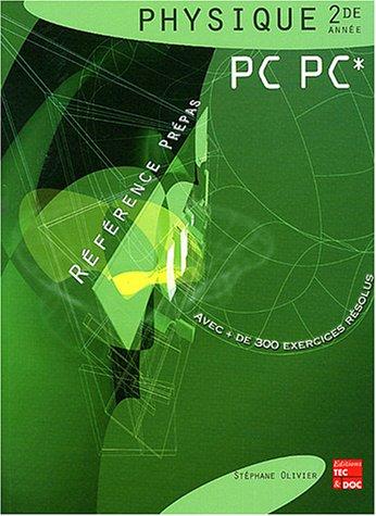 Physique 2de année PC, PC* par Stéphane Olivier