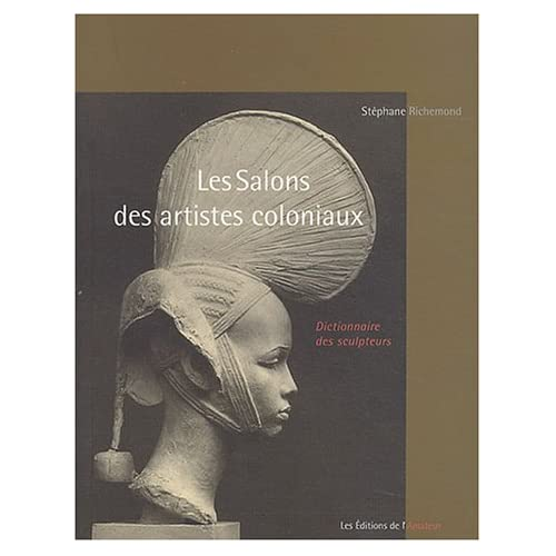 Les Salons des artistes coloniaux