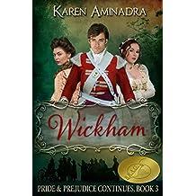 Wickham: Pride & Prejudice Continues - Book 3 (The Pride & Prejudice Continues Series)