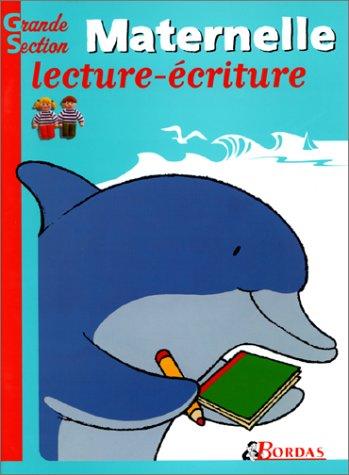 LECTURE ECRITURE GS (Ancienne Edition)