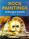 Rock Paintings of Aboriginal Australia